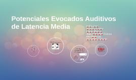 Potenciales Evocados Auditivos de Latencia Media