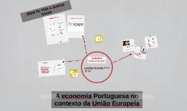 A economia Portuguesa no contexto da União Europeia