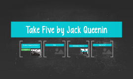Take Five by Jack Queenin