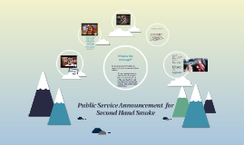 Public Service Anouncement  for second hand smoke