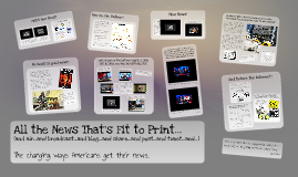 All the News That's Fit to Print...