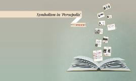 Symbolsim in 'Persepolis' by Marjane Satrapi