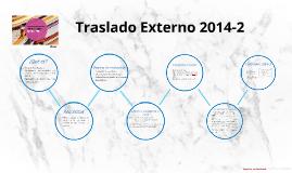 Copy of Traslado Externo 2014-1