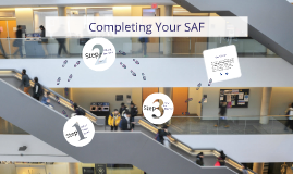 Completing Your SAF