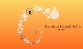 Parshat Behalocha