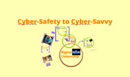 Cyber-Safety to Cyber-Savvy: Digital Citizenship Plus