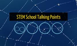 STEM School Talking Points