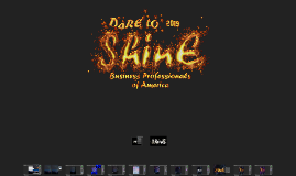 Dare To Shine