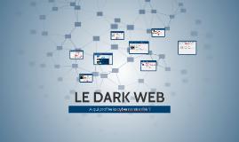 Copy of Le dark web : à qui profite la cybercriminalité ?