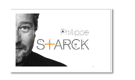 Copy of Philippe Starck