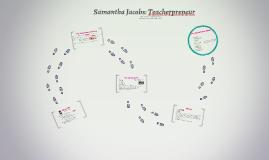 Samantha Jacobs: Teacherpreneur