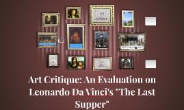 """Art Critique: An Evaluation on Leonardo Da Vinci's """"The Last"""