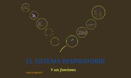 El Sistema Respiratorio