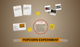 Copy of POPCORN EXPERIMENT