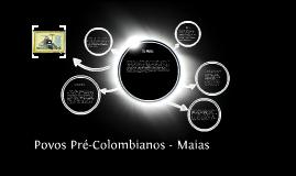 Povos Pré-Colombianos - Maias