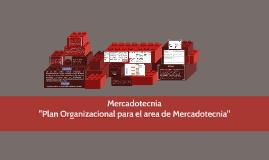 """Plan Organizacional para el área de Mercadotecnia"""