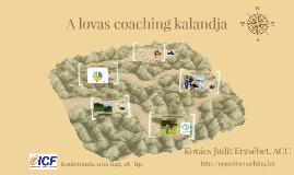 A lovas coaching kalandja