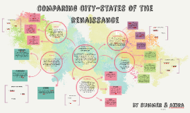 Comparing city states of the renaissance by summer butt on prezi sciox Image collections