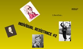 Individual Resistance #2