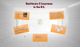 Healthcare & Insurance in the U.S.