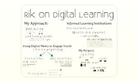 Copy of Rik on Digital Learning