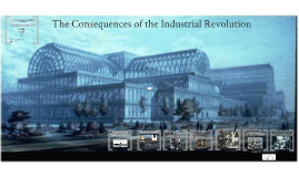 Western Civ 8 - The Consequences of the Industrial Revolution