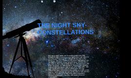 THE NIGHT SKY- CONSTELLATIONS