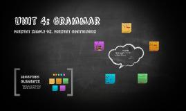 Unit 4: Grammar