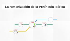 La romanización de la Península Ibérica