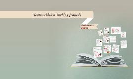 Teatro clásico  Inglés y Francés