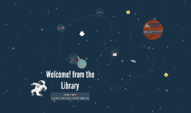 Welcome! from the Library