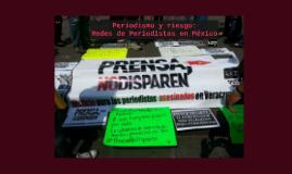 Periodismo y riesgo en México: