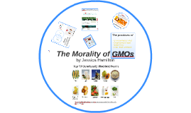 The Morality of GMOs