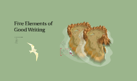 Copy of Five Elements of Good Writing