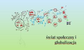 świat społeczny i globalizacja