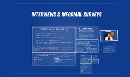 interviews & Informal surveys