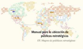 Manual para la ubicación de públicos estratégicos