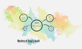 Mystery of anna's death