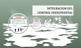 Copy of INTEGRACION DEL CONTOL PRESUP