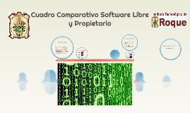 Cuadro Comparativo Software Libre y Propietario