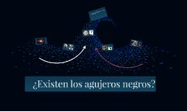 ¿Existen los agujeros negros?