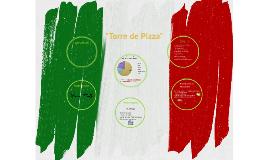 """""""Torre de Pizza"""""""