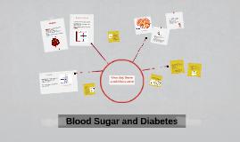 Blood Sugar and Diabetes