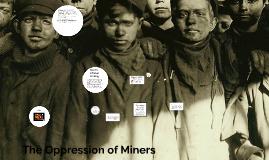 Oppressed Miners