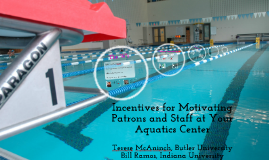 Incentives for Motivating Patrons and Staff at Your AQ Center