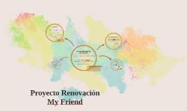 proyecto renovación myfriend