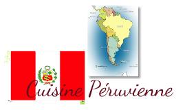 Cuisine Peruvienne