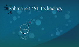 fahrenheit technology by ashley rogers on prezi