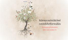 Környezetvédelmi szemléletformálás Klebelsberg