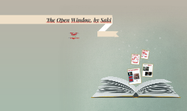Copy of The Open Window, by Saki